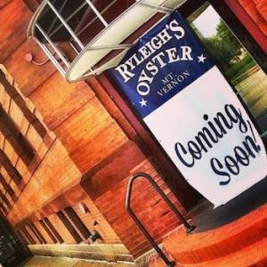 Ryleigh's Oyster coming to Mount Vernon